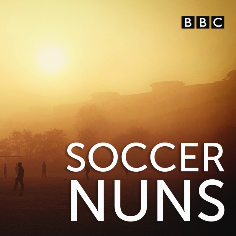 Radio Documentary | Soccer Nuns | BBC | BKP Media Group