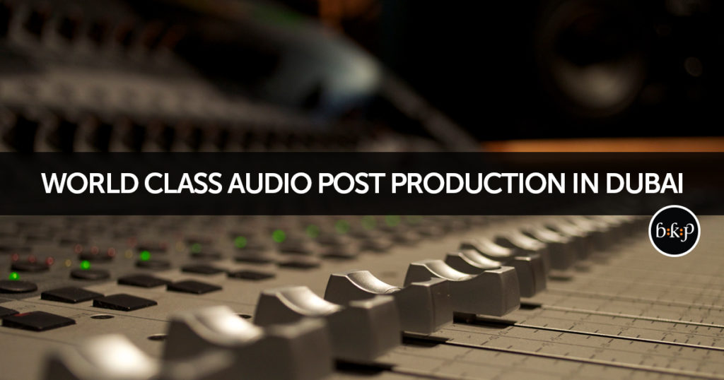 Audio Post Production Dubai