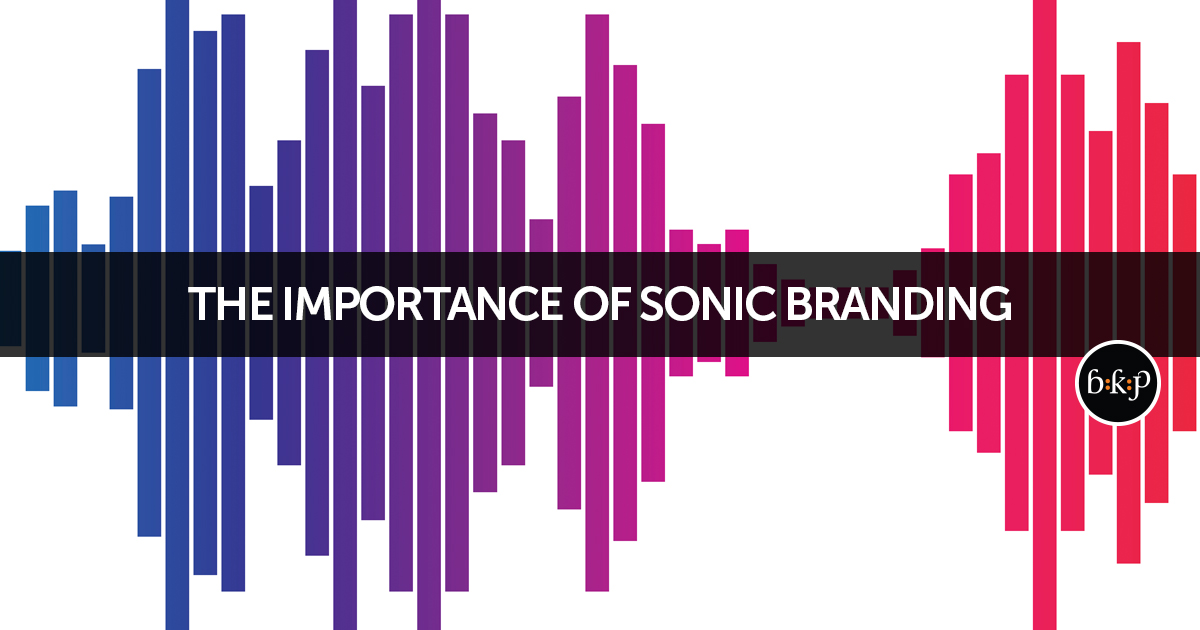 The importance of sonic branding