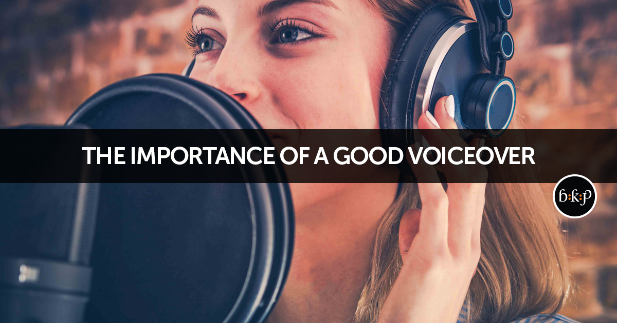 The Importance of a good Voiceover